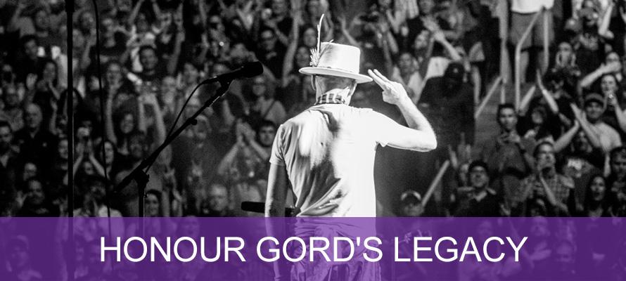 Honour Gord's Legacy